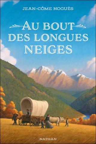 AU BOUT DES LONGUES NEIGES de Jean-Côme Noguès 605710