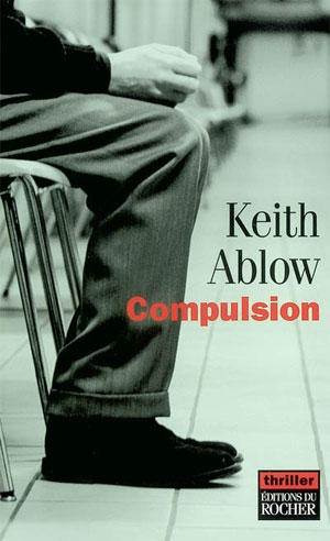 COMPULSION de Keith Ablow Complu10