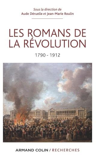 """Livre """"Les Romans de la Révolution"""", par Aude Déruelle et Jean-Marie Roulin 6484511"""