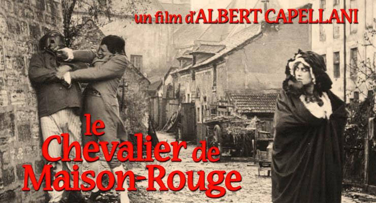 Le chevalier de Maison Rouge avec Lea Piron par Albert Capellani - 1913 Critiq10
