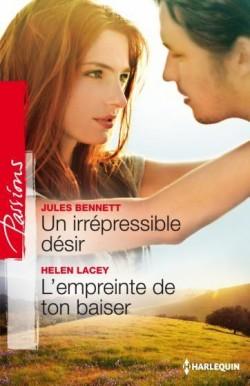Un irrépressible désir de Jules Bennett / L'empreinte de ton baiser d'Helen Lacey Un-irr10