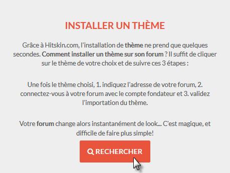 Comment installer un thème sur mon forum à partir de Hitskin.com? Recher10