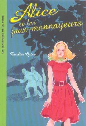 [Quine, Caroline] Alice et les faux monnayeurs A_fx_m11