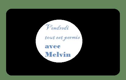 Les Soirées de Melvin Ui10