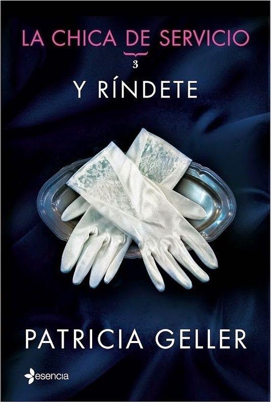 Trilogía La chica del servicio - Patricia Geller (EPUB+PDF) Rindet10