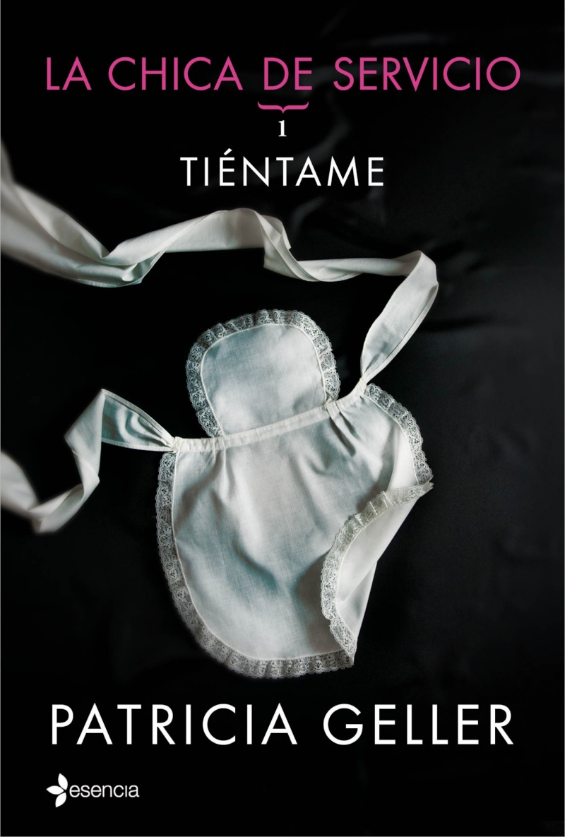 Trilogía La chica del servicio - Patricia Geller (EPUB+PDF) Tienta10