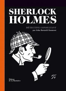"""L'écrivain John Bastardi Daumont parle sur Rfi de son dernier livre: """"Sherlock Holmes Détective Consultant """" Livre10"""