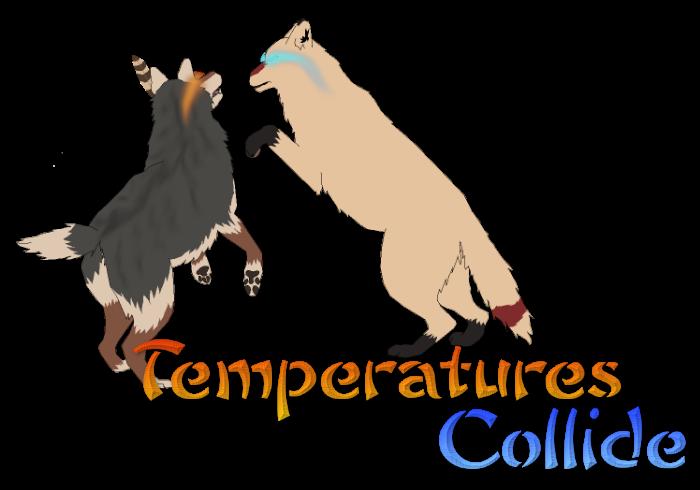 Temperatures Collide