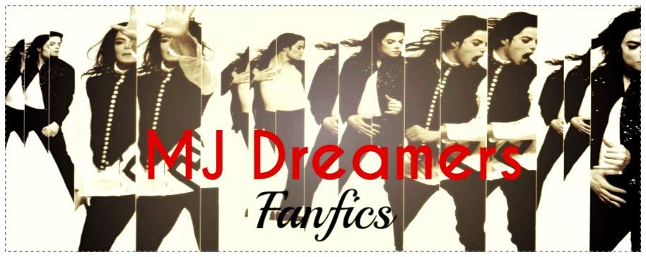 MJ Dreamers Fanfics