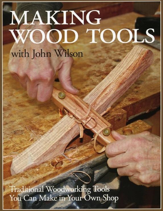 Making Wood Tools de John Wilson Wood_b10