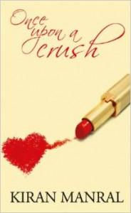 Novel: Once Upon A Crush Paperback by Kiran Manral @ Rs 97 M4808-10