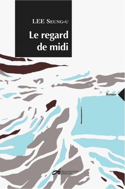 [LIVRE CORÉEN] Le regard de Midi ♥ Le_reg10