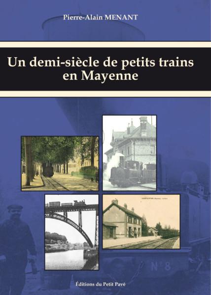 Un demi-siècle de petits trains en Mayenne  (pour info) Couv1-10