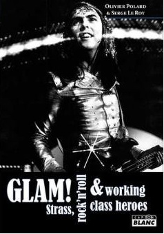 Glam !: strass, rock'n'roll & working class heroes Glam11