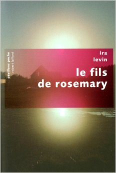 [Levin, Ira] Le fils de Rosemary Tylych13