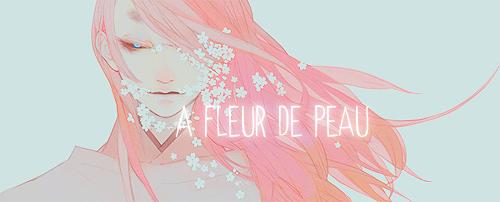 A Fleur de Peau ▬ Shika [Fini] Fleur10