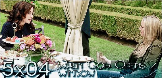 5x04 - When God Opens a Window 50410