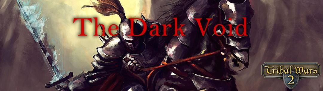 The Dark Void - Tribal Wars 2