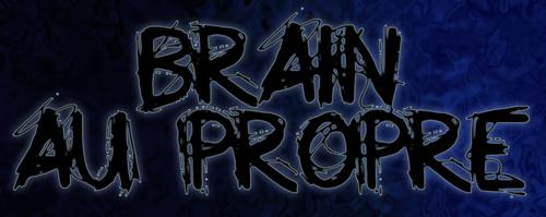 Brain au propre
