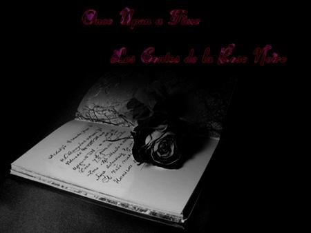 Les Contes de la Rose Noire