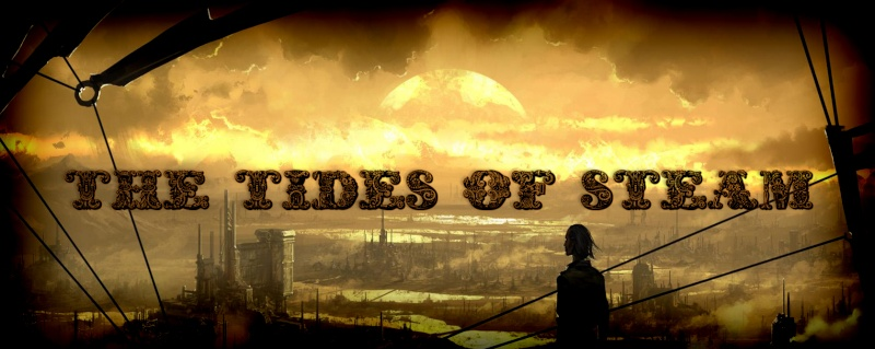 The Tides of Steam