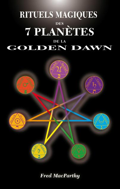 RITUELS MAGIQUES DES SEPT PLANETE DE LA GOLDEN DAWN Sept-p10