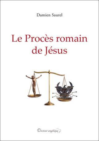 Livre nouveauté : Le Procès romain de Jésus Couv_p10