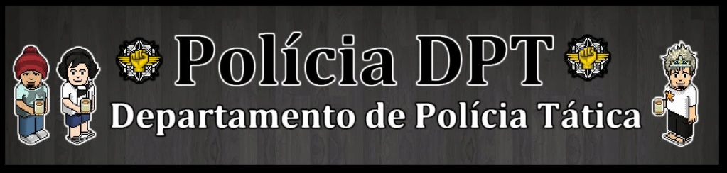 POLÍCIA - DPT Habbo ® - Portal Opa12