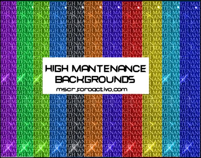 High Mantenance Backgrounds 031