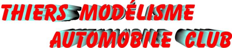 Forum de modélisme automobile de thiers - Portail Tmac12