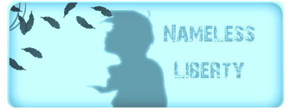 [ Nameless Liberty ]