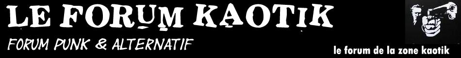 Le Forum Kaotik