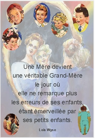 proverbes ...... citations........dictons........... - Page 2 Mere_g10