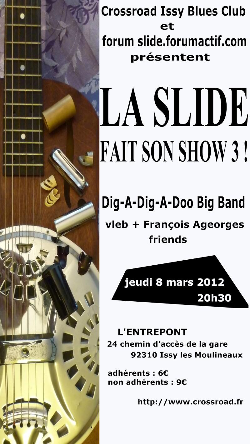 La Slide fait son Show 3 ! à Issy le Jeudi 8 mars 2012 Slides10