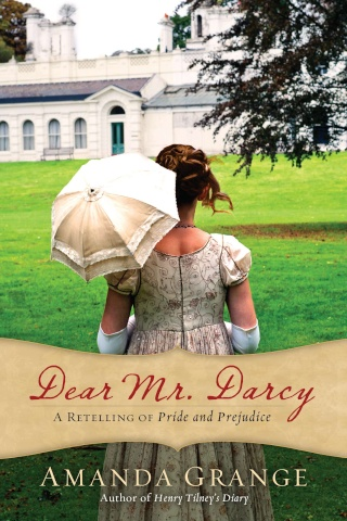 Dear Mr Darcy, A retelling of Pride and Prejudice d'Amanda Grange 97804211