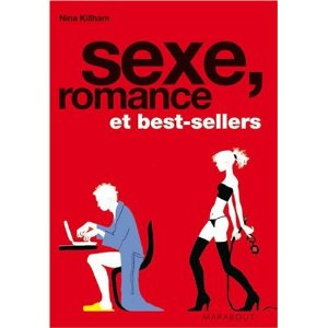 [Killham, Nina] Sexe, romance et best-sellers  41ldmx10