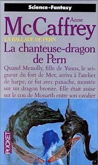 MacCaffrey Anne - La chanteuse-dragon de Pern - La ballade de Pern T13 Chante10