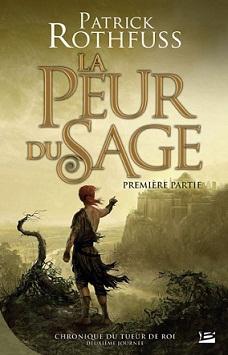 Rothfuss Patrick - La Peur du Sage, Première Partie - Chronique du tueur de roi T2 Peur_s11