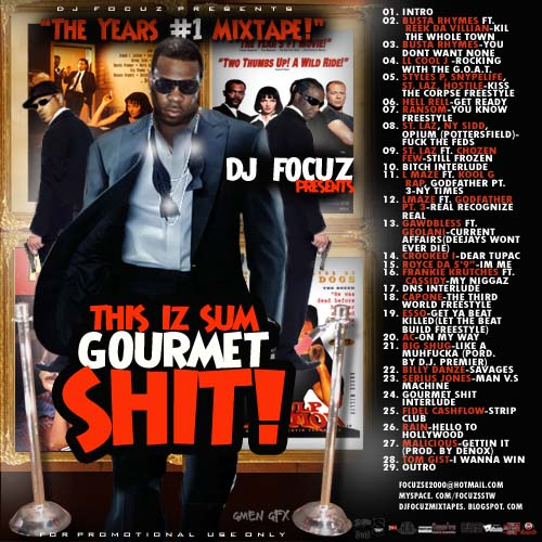 dj focuz / this iz sum gourmet shit / 2008 00-dj_15