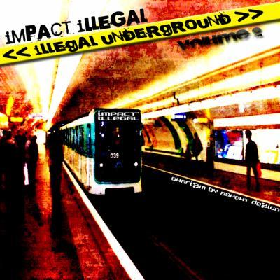 illegal underground vol 2 / 2007 12568310