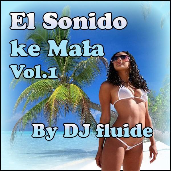 dj fluide / el sonido vol 1 / 2008 Cover16
