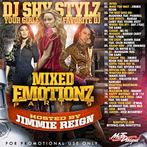dj shy stylz / mixed emotionz 9 / (hosted by jimmie reign / 2008 Mixed_10