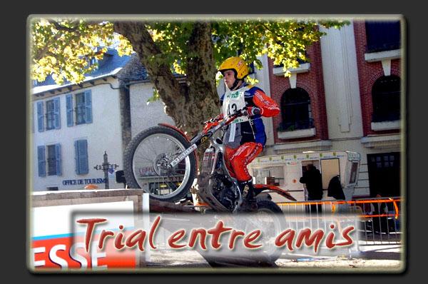 Trial entre amis