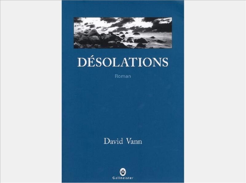 David Vann Desola10
