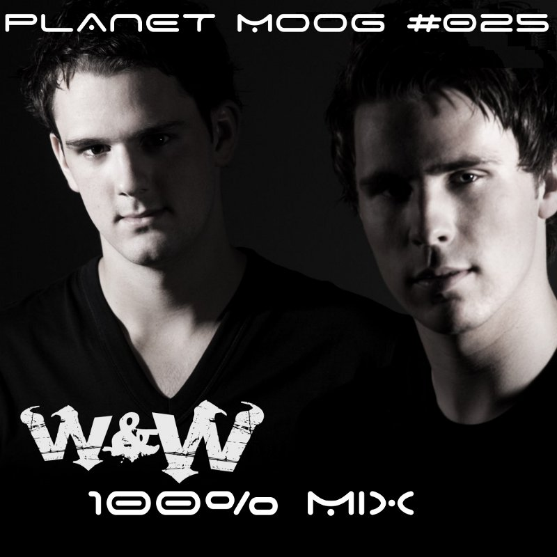 [TRANCE] - PLANET MOOG Episode #025 : 100% W&W (16/11/2012) Pm25_210
