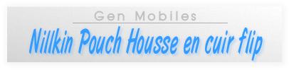 [ACCESSOIRE] Nillkin Pouch Housse en cuir flip +protection d écran  Nikin_10