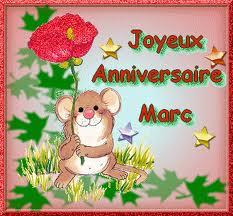 Bon Anniversaire Marc Rh