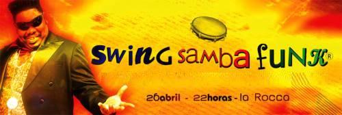 Swing Samba Funk - La Rocca 26 De Abril Ssfnov10