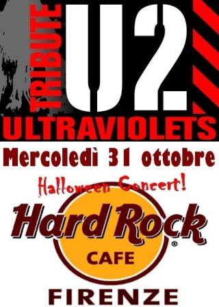 Mercoledì 31 Ottobre Ultraviolets all'Hard Rock Cafè di Firenze U214