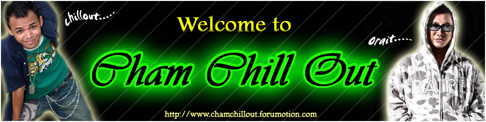 CHAM CHILL OUT